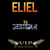 Tu Decisión by Eliel