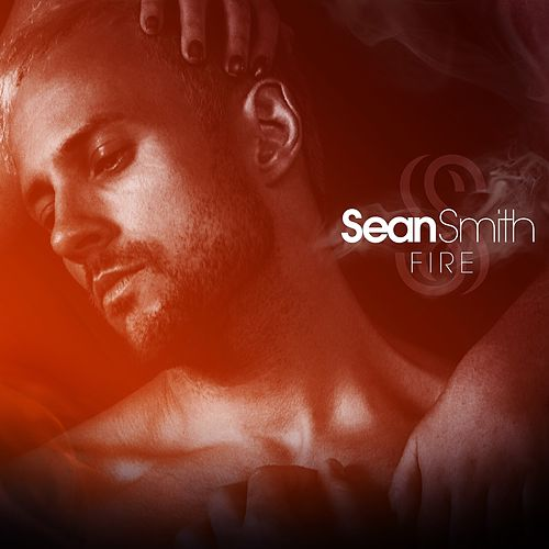 Fire by Sean Smith