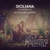 Siciliana (Instrumental) de Alexandre Guerra