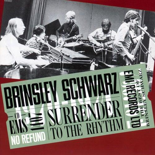Surrender To The Rhythm by Brinsley Schwarz