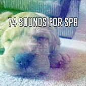 74 Sounds For Spa by S.P.A