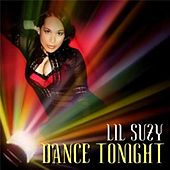 Dance Tonight by Lil Suzy