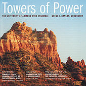 Towers of Power von University of Arizona Wind Ensemble