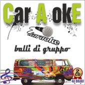 Car A okE - Balli di gruppo de Various Artists