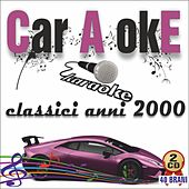 Car A okE - Classici anni 2000 by Various Artists