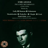 Emil Gilels - The Early Recordings by Emil Gilels
