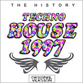 Techno House 1997 - The history (Remastered) by Various Artists