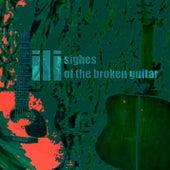 Sighes of the Broken Guitar von ili