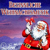 Besinnliche Weihnachtsmusik von Various Artists