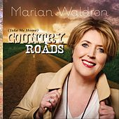 Country Roads (Take Me Home) by Marian Waldron