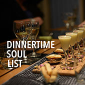 Dinnertime Soul List de Various Artists