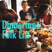 Dinnertime Folk List de Various Artists