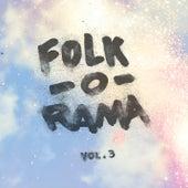 Folk-O-Rama: Volume Three by Various Artists