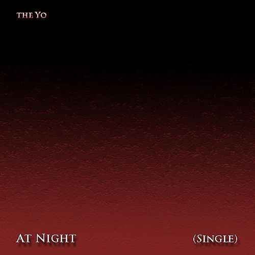 At Night (Single) by Yo-