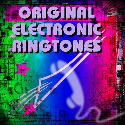 Ringtones Vol 1 by Original Electronic Ringtones