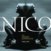 The Frozen Borderline: 1968-1970 von Nico