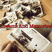Dreams & Memories de Various Artists