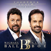 Together Again (Deluxe) van Michael Ball & Alfie Boe