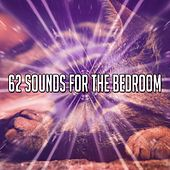 62 Sounds For The Bedroom de White Noise Babies