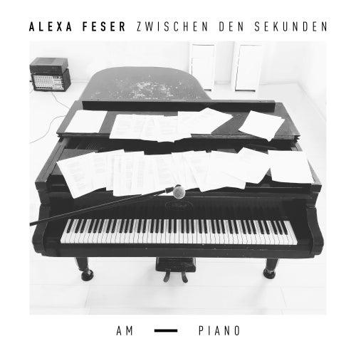 Zwischen den Sekunden - Am Piano von Alexa Feser