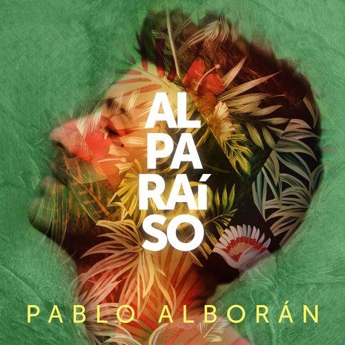 Al Paraíso de Pablo Alboran