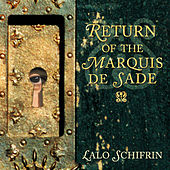 Return of the Marquis De Sade by Lalo Schifrin