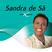 Sandra De Sá Sem Limite by Various Artists