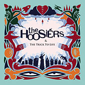 The Trick to Life (10th Anniversary Edition) von The Hoosiers