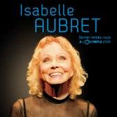 Dernier rendez-vous à l'Olympia (Live) de Isabelle Aubret