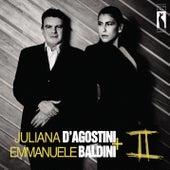 Juliana D'Agostini & Emmanuele Baldini II by Juliana D'Agostini