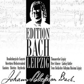 Edition Bach Leipzig von Various Artists