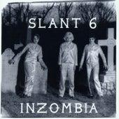 Inzombia by Slant 6