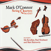 Mark O'Connor: String Quartets No.'s 2 & 3 by Mark O'Connor