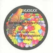 Der Klang der Frühen Jahre, Das Beste von Kuckuck Schallplatten: 1970-1973 de Various Artists