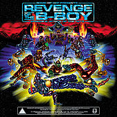 Revenge of the B-Boy, Episode 2 - Revised von Various Artists