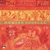 We Are The Burning Fire - Songs from a Small Planet by Howard Goodall