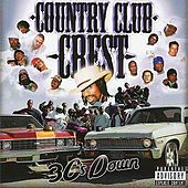Country Club Crest: 3 C's Down von Various Artists
