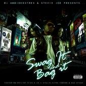 Swag It or Bag It by Stevie Joe
