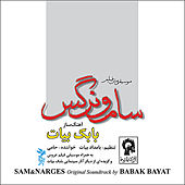 The Original Soundtrack to Sam & Narges by Babak Bayat