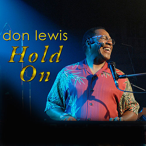 Hold On by Don Lewis