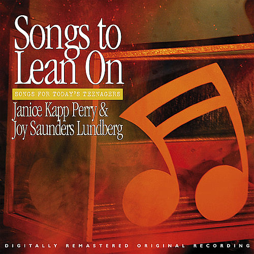 Songs to Lean On by Janice Kapp Perry