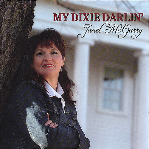 My Dixie Darlin' by Janet Mcgarry