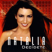 Decidete by Natalia