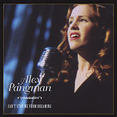 Can't Stop Me From Dreaming by Alex Pangman