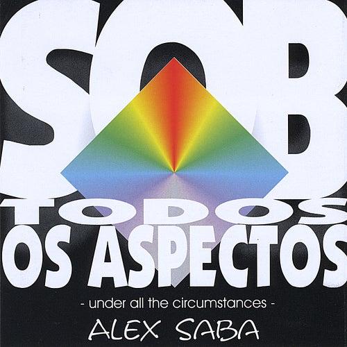 Sobtodososaspectos (Underallthecircumstances) by Alex Saba