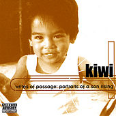 Writes of Passage: Portraits of a Son Rising by Kiwi