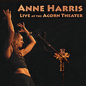 Live At the Acorn Theater by Anne Harris