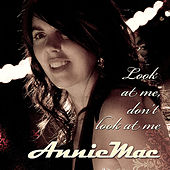 Look At Me, Don't Look At Me by Anniemac