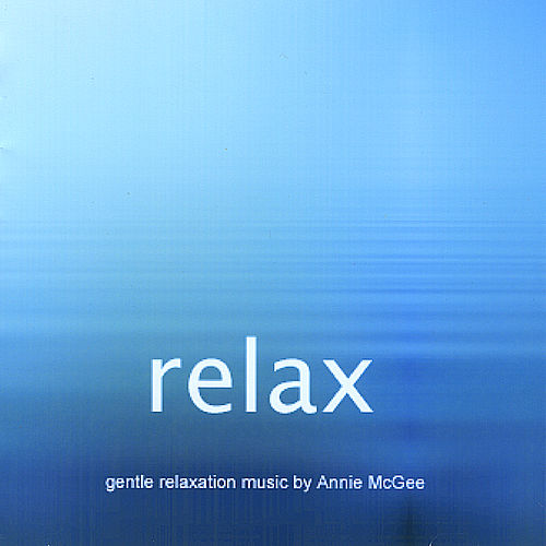 Relax by Annie Mcgee