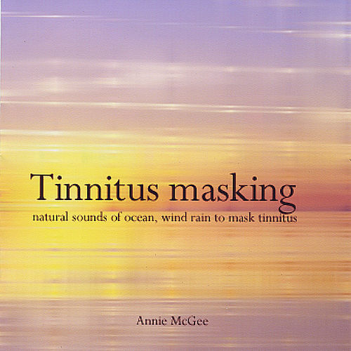 Tinnitus Masking by Annie Mcgee